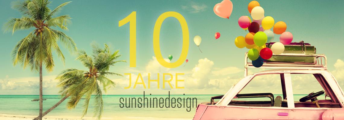 10 Jahre sunshinedesign